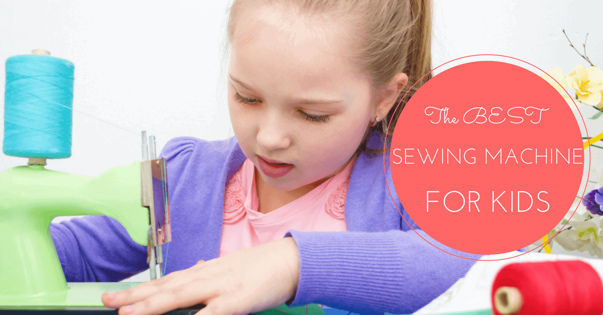 The Best Sewing Machine for Kids