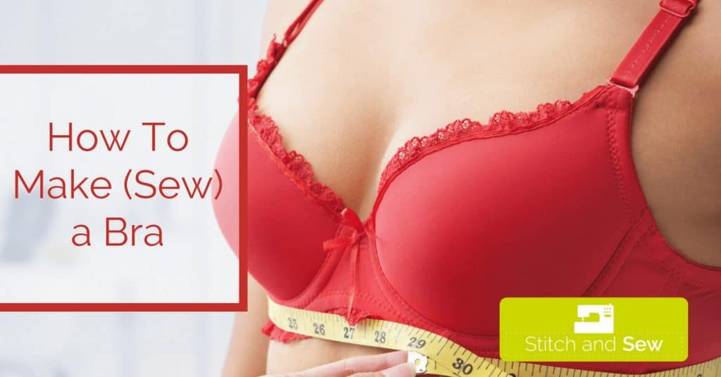 How To Sew a Bra